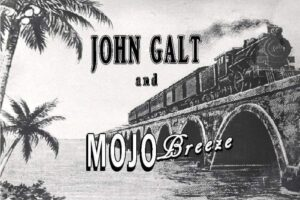 Live Band Fridays John Galt Mojo Breeze